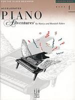 Accelerated Piano Adventures Book 1 - Lesson Book (HL00420227)